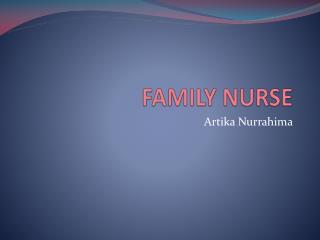 FAMILY NURSE