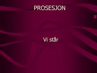 PROSESJON