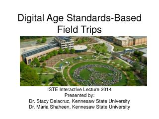 Digital Age Standards-Based  Field Trips
