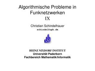 Algorithmische Probleme in Funknetzwerken IX
