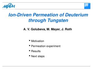 Ion-Driven Permeation of Deuterium through Tungsten