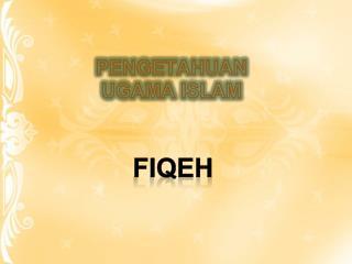 PENGETAHUAN UGAMA ISLAM