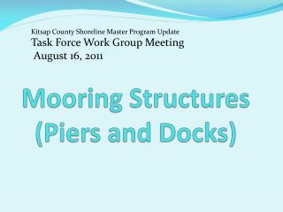 Mooring Structures Piers and Docks