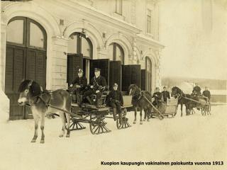Kuopion kaupungin vakinainen palokunta vuonna 1913