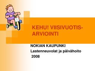 KEHU! VIISIVUOTIS-ARVIOINTI