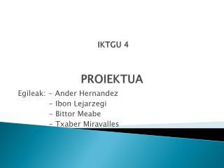 IKTGU 4 PROIEKTUA