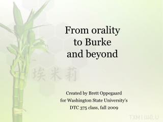 From orality  to Burke  and beyond