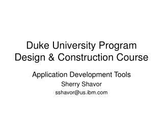 Duke University Program Design & Construction Course