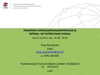 Harjoittelu kehitysyhteistyötehtävissä ja  kehitys- tai kehittyvissä maissa