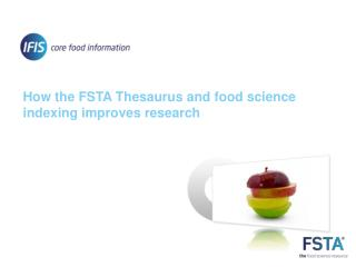 How the FSTA Thesaurus and food science indexing improves research
