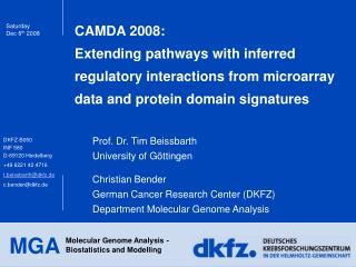 Prof. Dr. Tim Beissbarth University of G�ttingen Christian Bender