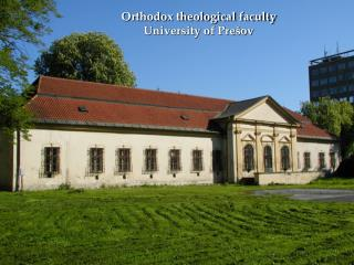 Orthodox theological faculty University of Prešov