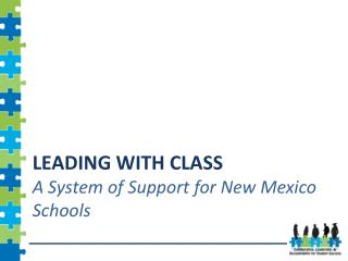 Leading with class  A System of Support for New Mexico Schools