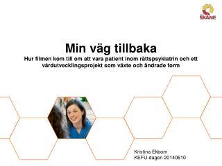 Kristina Ekbom KEFU-dagen 20140610