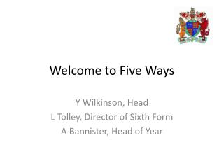 Welcome to Five Ways