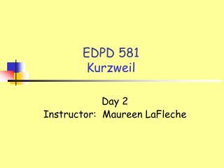 EDPD 581 Kurzweil