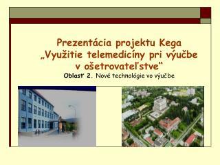 Projekt Kega/ riešitelia