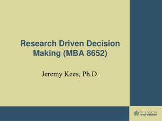 Research Driven Decision Making (MBA 8652)