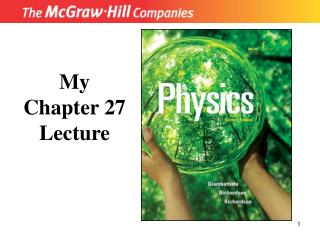My Chapter 27 Lecture