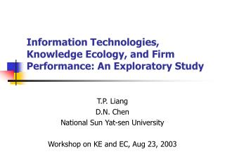 Information Technologies, Knowledge Ecology, and Firm Performance: An Exploratory Study