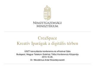 CreaSpace Kreatív Iparágak a digitális térben