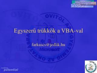 Egyszerű trükkök a VBA-val