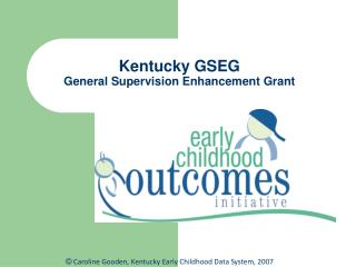 Kentucky GSEG General Supervision Enhancement Grant