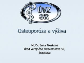 Osteoporóza a výživa