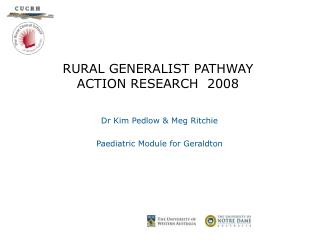 RURAL GENERALIST PATHWAY  ACTION RESEARCH  2008
