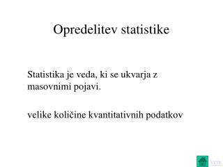 Opredelitev statistike
