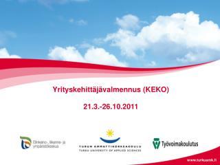 Yrityskehittäjävalmennus (KEKO) 21.3.-26.10.2011