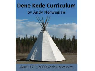 Dene Kede Curriculum by Andy Norwegian