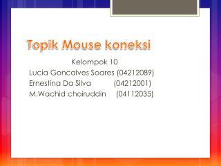 Topik  Mouse  koneksi