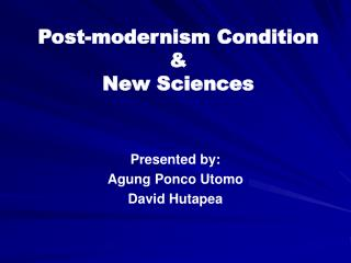 Post-modernism Condition &  New Sciences