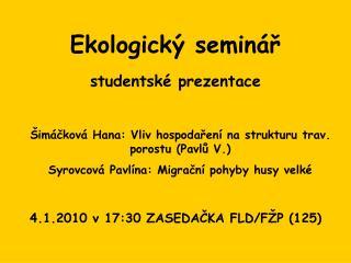 Ekologický seminář studentské prezentace