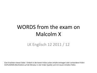 WORDS  from the exam  on Malcolm X