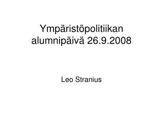 Ympäristöpolitiikan alumnipäivä 26.9.2008