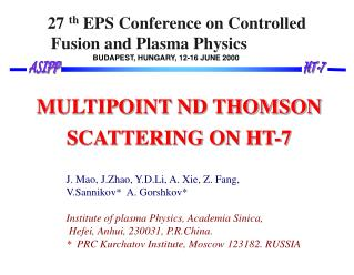 27  th  EPS Conference on Controlled Fusion and Plasma Physics BUDAPEST, HUNGARY, 12-16 JUNE 2000