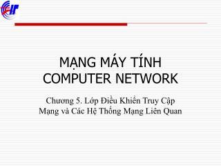 MẠNG MÁY TÍNH  COMPUTER NETWORK