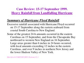 Case Review: 15-17 September 1999. Heavy Rainfall from Landfalling Hurricane