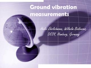 Ground vibration measurements
