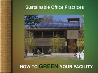 Green Building - How to Green Your Facility