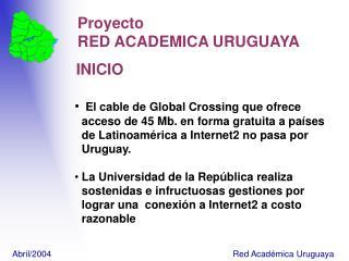 Proyecto    RED ACADEMICA URUGUAYA  INICIO