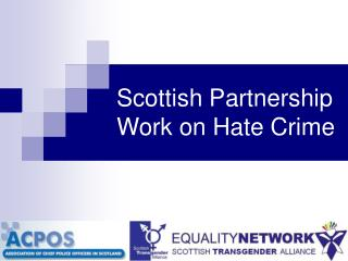 Scottish Partnership Work on Hate Crime