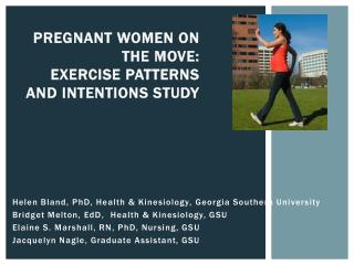 Pregnant women on the Move: Exercise Patterns and Intentions study