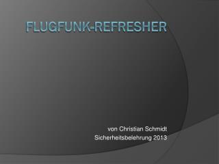 Flugfunk- Refresher