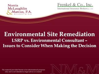 Environmental Site Remediation LSRP vs. Environmental Consultant   Issues to Consider When Making the Decision