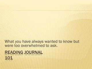 READING JOURNAL 101