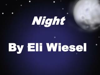 Night By Eli Wiesel