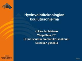 Hyvinvointiteknologian koulutusohjelma